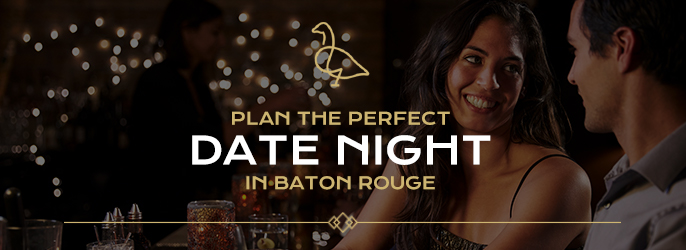 Baton rouge date ideas