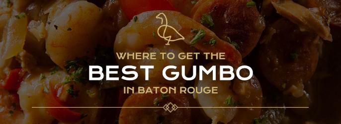 Best Gumbo Restaurants In Baton Rouge
